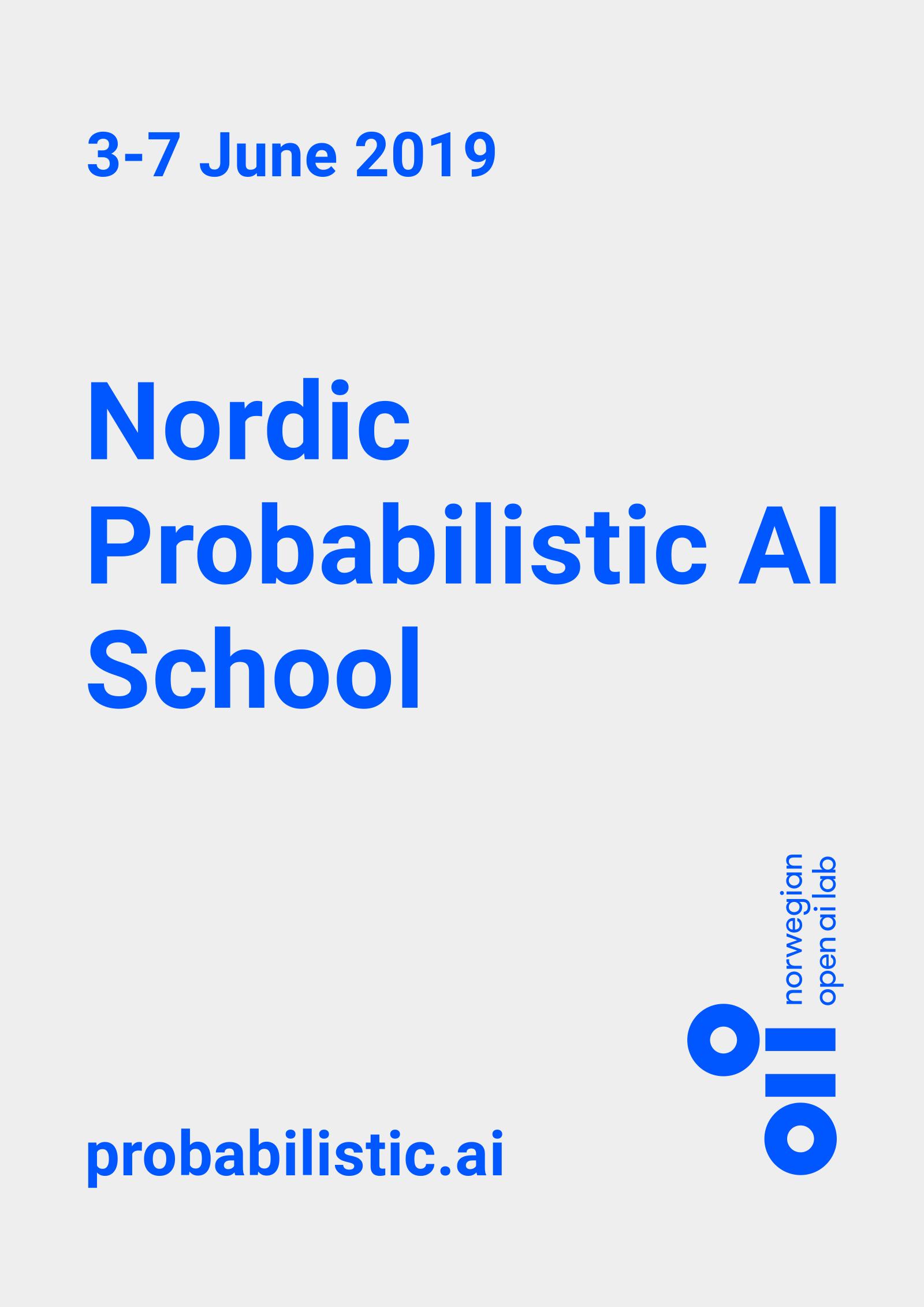 Nordic Probabilistic AI School (ProbAI) 2019